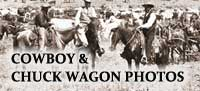 Wheels That Won The West Cowboy And Chuck Wagon Photos